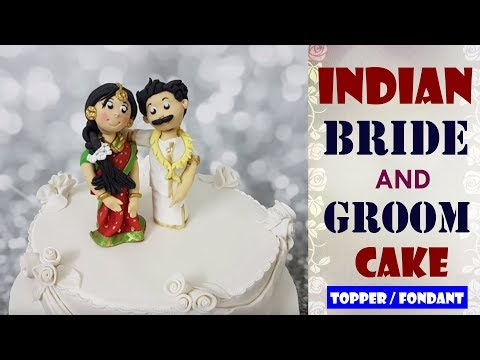 INDIAN- BRIDE & GROOM CAKE TOPPER | FONDANT | Easy & Quick Cake Recipes