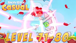 [NEW GRAPHIC UPDATE] Angry Birds Casual Level 71-80 - iOS / Android Walkthrough Gameplay