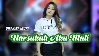 Arief Haruskah Aku Mati - Difarina Indra (KMB KOPLO VERSION)