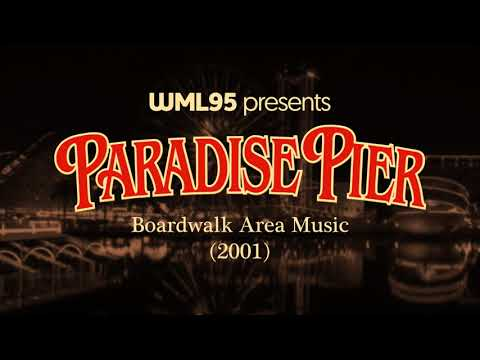 Paradise Pier - Boardwalk Area Music (2001)