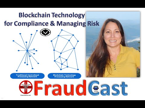 Blockchain Technology for Compliance and Managing Risk