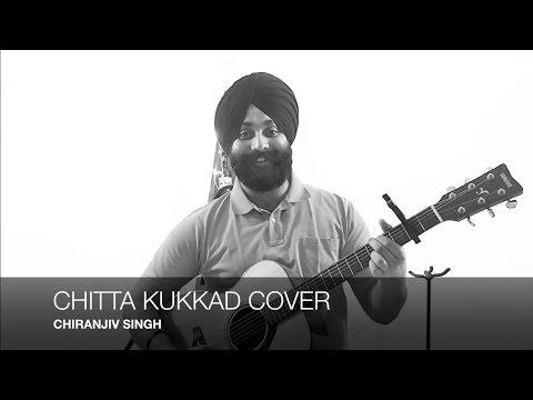 CHITTA KUKKAD BANERE TE || MALE COVER || PUNJABI FOLK || NEHA BHASIN || CHIRANJIV SINGH