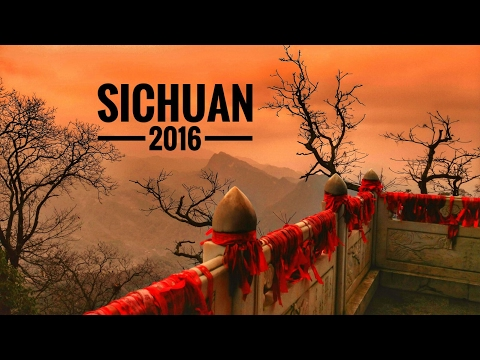 四川 Sichuan 2016: A Natural Paradise Travel Video