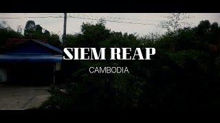 SIEM REAP | CAMBODIA | TRAVEL 2018