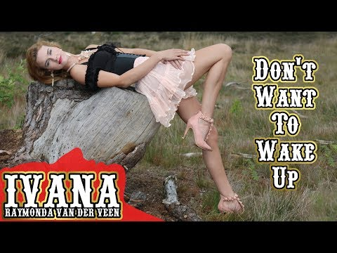 ivana-raymonda---don't-want-to-wake-up-(original-song-&-official-music-video)-4k
