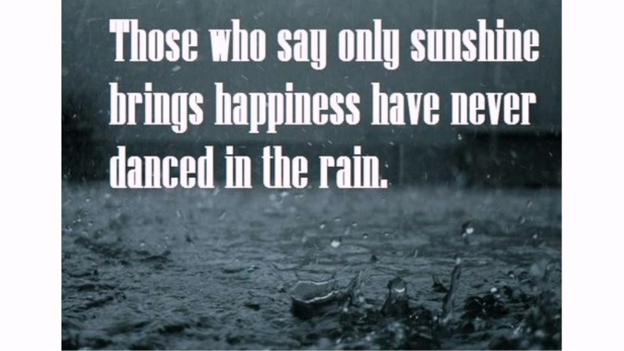 Rainy Day Quotes Youtube