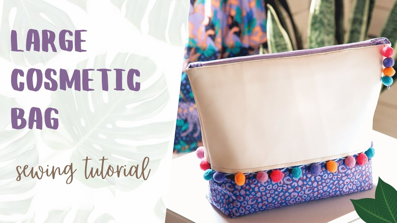 New Youtube Video - how to make a large cosmetic bag