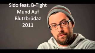 Sido feat.  B Tight -  Mund Auf [HD]