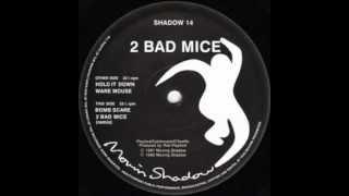 2 Bad Mice - Waremouse