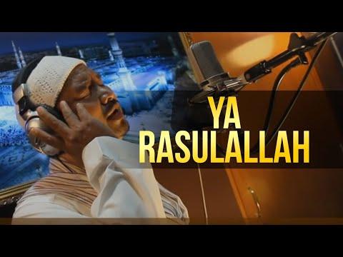 Ya Rasulallah - Munsyid Malaysia