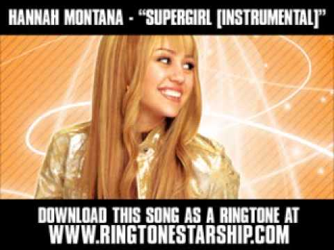 Hannah Montana - Supergirl ( Instrumental Version ) [ New Video + Download ]