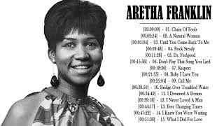Aretha Franklin Best Songs Of All Time   Aretha Franklin Greatest Hits  Full Album 2018