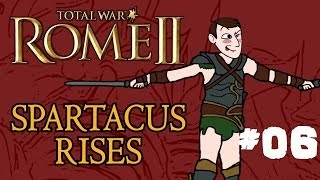 Total War: Rome 2 - Spartacus Rises - Part 6 - Securing Southern Italy!