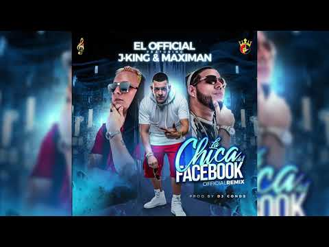 Risultati immagini per El Official Ft. J King y Maximan - La Chica Del Facebook