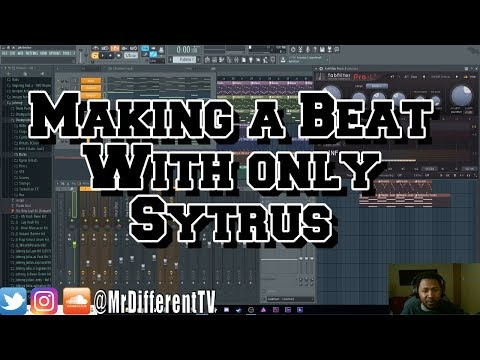 Making a Beat with only using one Stock VST Sytrus FL Studio Challenge