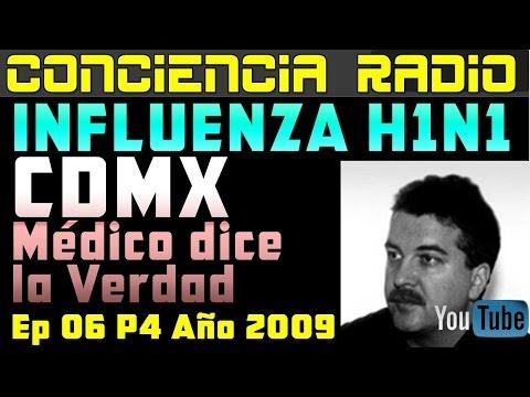 DOCTOR HABLA LA VERDAD DEL VIRUS DEL  H1N1 (INFLUENZA)