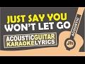 James Arthur - Say You Wont Let Go Karaoke Acoustic