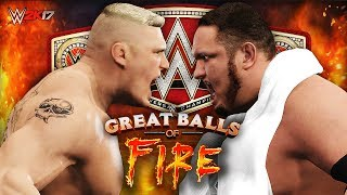 WWE 2K17 - BROCK LESNAR vs SAMOA JOE | Great Balls of Fire (Universal Championship Match!!)