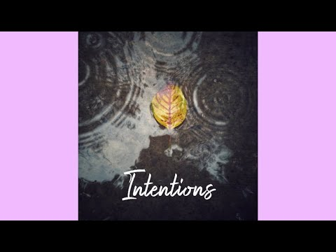Dandelion Lessons: Intentions