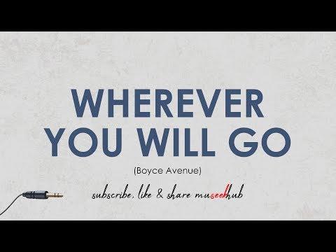 Boyce Avenue Cover - Wherever You Will Go | Full HD Lyrics 🎵