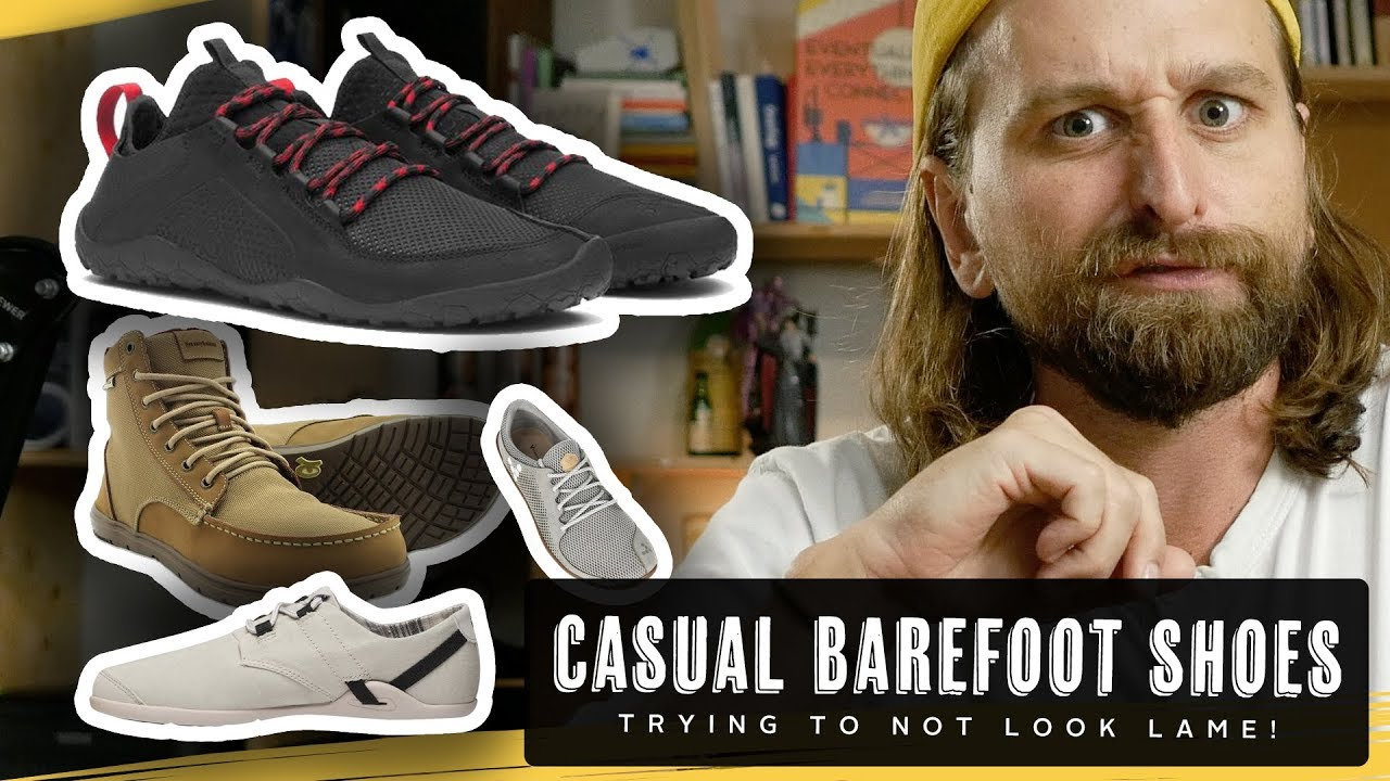 8 CASUAL BAREFOOT SHOES (that don't