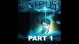 Interesting : Moebius (Empire Rising) Gameplay - Part 1