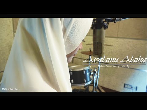 Assalamu Alaika | Maher Zain (Cover) By laila Fajri