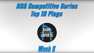 bsgcs top 10 plays week 5