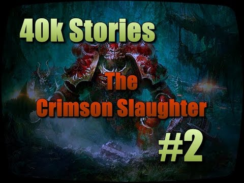 40k Stories: The Crimson Slaughter (Part 2: Of Daemons And Angels)