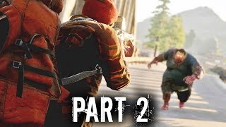 State of Decay 2 Early Gameplay Walkthrough Part 2 - FRIENDLY NEIGHBOR OR NOT SO FRIENDLY