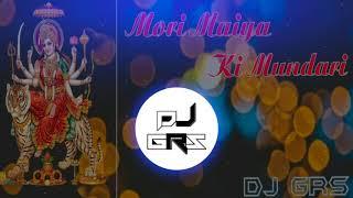 Mori Maiya Ki Mundari || Bali thakre || remix || DJ GRS ||