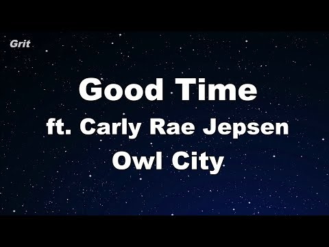 Good Time - Owl City & Carly Rae Jepsen Karaoke 【With Guide Melody】 Instrumental