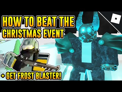 HOW TO BEAT THE CHRISTMAS 2019 EVENT & GET THE FROST BLASTER IN TOWER DEFENSE SIMULATOR | Roblox