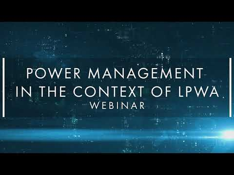 [Webinar] Power Management in the context of LPWAN - Thales