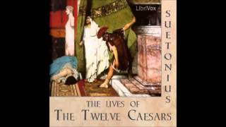 The Lives of the Twelve Caesars (FULL Audiobook)