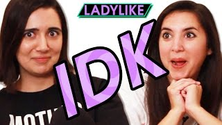 Ladylike Answers Relationship Questions • IDK