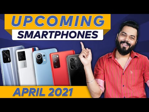Top 10+ Best Upcoming Mobile Phone Launches ⚡ April 2021