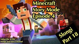 Minecraft Story Mode (4K) - Episode 4 - Clip 18 - Slongi Play through