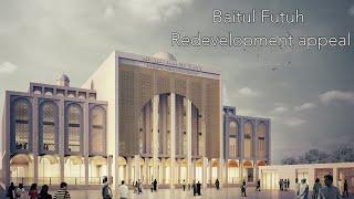 Baitul Futuh redevelopment appeal