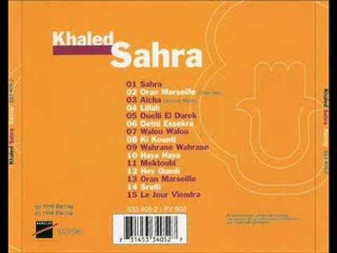 Cheb Khaled - Sahra
