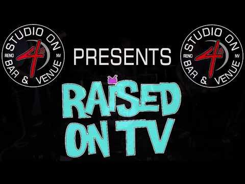 Raised On TV - September 7 2017