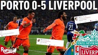 Porto v Liverpool 0-5   Liverpool Fan Twitter Reactions