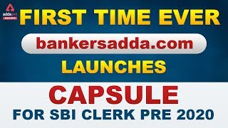 SBI Clerk 2020 Pre Capsule - First Time Ever Bankersadda.com Launches SBI Clerk Capsule