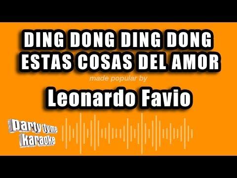 Leonardo Favio - Ding Dong Ding Dong Estas Cosas Del Amor (Versión Karaoke)