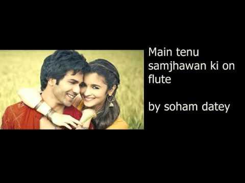 full download main tenu samjhawan ki flute by aseem masih