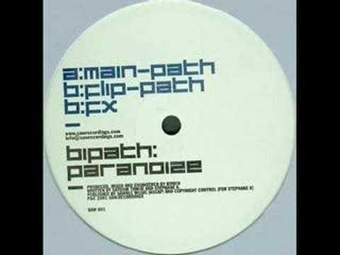 Bipath - Paranoize (Flip Path Mix)