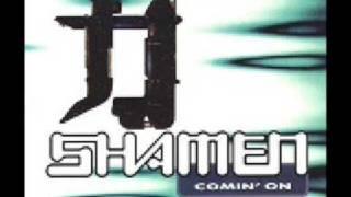 The Shamen Comin