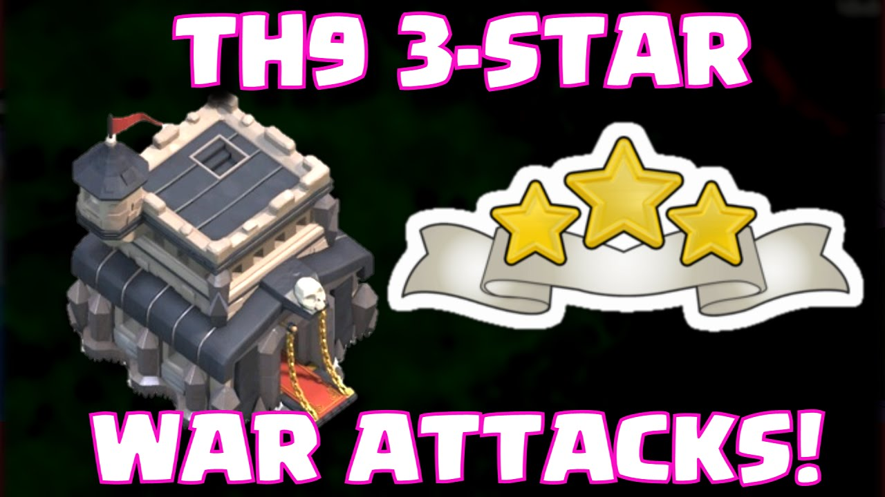 Star town hall 9 clan war attack strategy best right now youtube