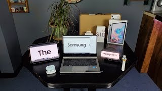 Why the Samsung Ecosystem Is Legendary!