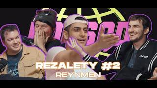 REZALETY #2  @Reynmen